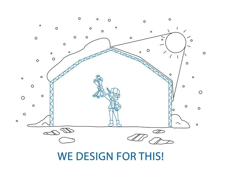 We Design Fabric Building for all weather conditions